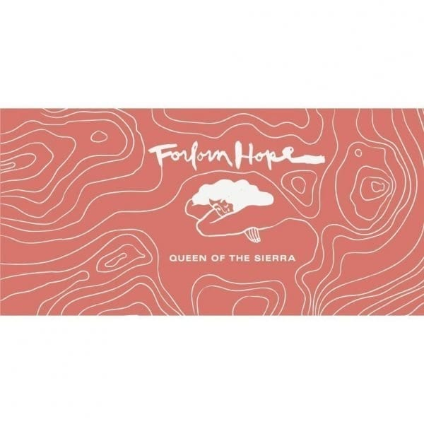 Forlorn Hope Queen of the Sierra Red