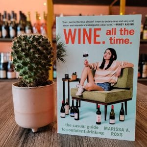 wine-all-the-time-by-marissa-a-ross