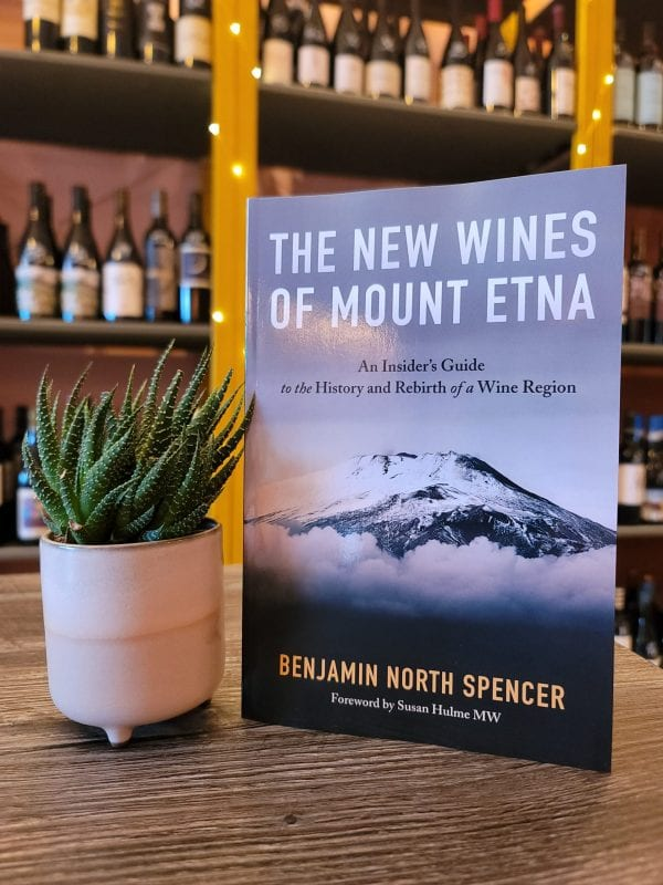 the-new-wines-of-mount-etna-by-benjamin-spencer